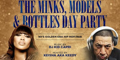 THE MINKS MODELS & BOTTLES DAY PARTY
