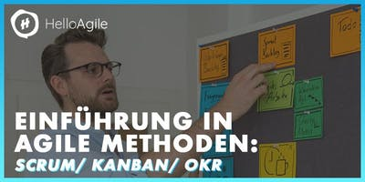 Einführung in agile Methoden: Scrum/ Kanban/ OKR