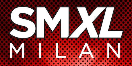 SMXL MILAN 2019 biglietti