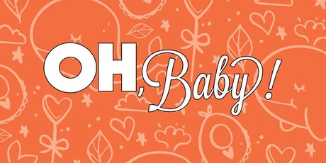 OH, Baby! | October 3, 2019 tickets