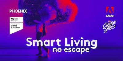 Smart Living - no escape (CREATIVE JAM REVIEW)
