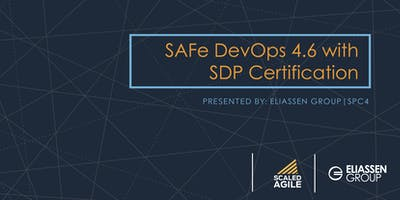 SAFe DevOps 4.6 with SDP Certification - Reading