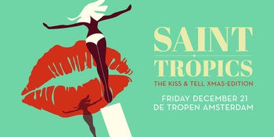 Saint Tropics: Kiss & Tell X-mas Edition