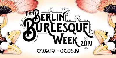 Berlin Burlesque Week Super Early Bird Weekend Pass