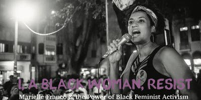 I, A Black Woman, Resist: Film Screening and Dialogue