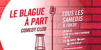 Le Blague à Part Comedy Club