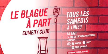 Le Blague à Part Comedy Club  billets