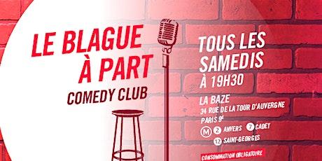 Le Blague à Part Comedy Club  tickets