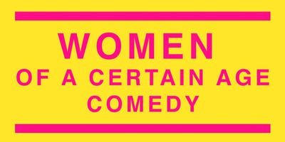 Women of a Certain Age Comedy
