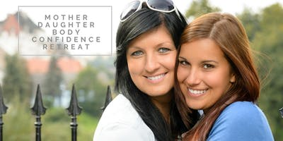 Mother-Daughter Body Confidence Retreat