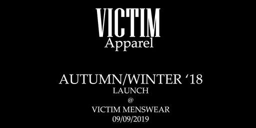 VICTIM Apparel AUTUMN/WINTER 19 Launch