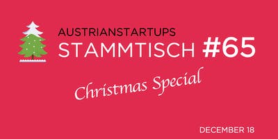 AustrianStartups Stammtisch #65: Christmas Special