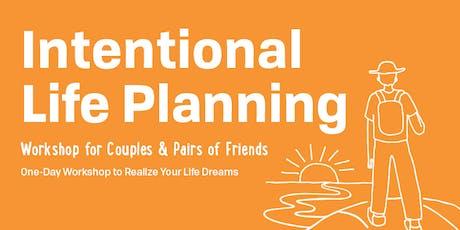 Intentional Life Planning Workshop, Astoria, Oregon, November 9, 2019 tickets