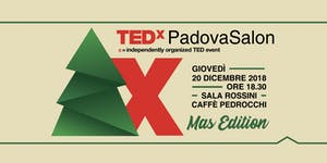 TEDxPadova Salon XMas Edition 2018