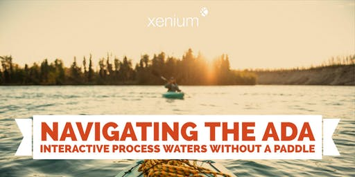 Navigating the ADA Interactive Process Waters Without a Paddle