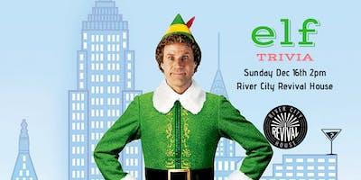 Elf Brunch Trivia - Dec 16th 2pm River City Revival House - FREE