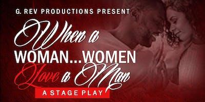 When a Woman...Women Love a Man