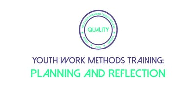 Youth Work Methods Training: Planning and Reflection