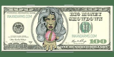 Big Money Showdown - Ink & Arms Wilmington NC