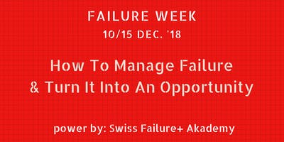 How To Manage Failure & Transform It Into An Opportunity