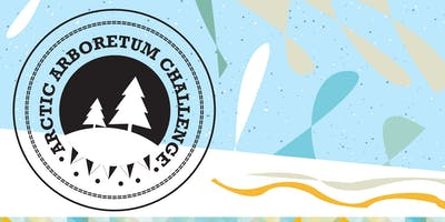 Arctic Arboretum Challenge at Royal Botanical Gardens