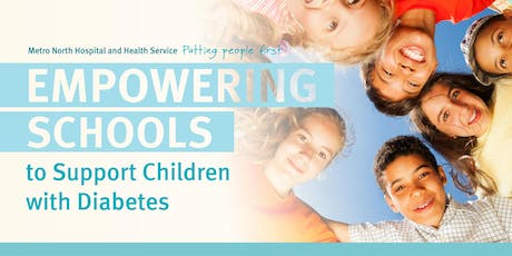 Empowering Schools to Support Children with Diabetes 2019 tickets