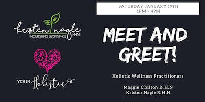 Meet & Greet your Holistic Wellness Practitioners Maggie Chilton & Kristen Nagle