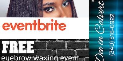 Free eyebrow waxing(CALVERT COUNTY)