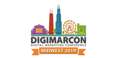 DigiMarCon Midwest 2019 - Digital Marketing Conference