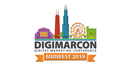 DigiMarCon Midwest 2019 - Digital Marketing Conference tickets