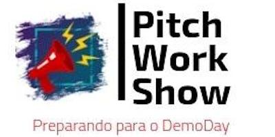 PITCH WORKSHOW - Preparando o Pitch para o Demo Day - Rio de Janeiro