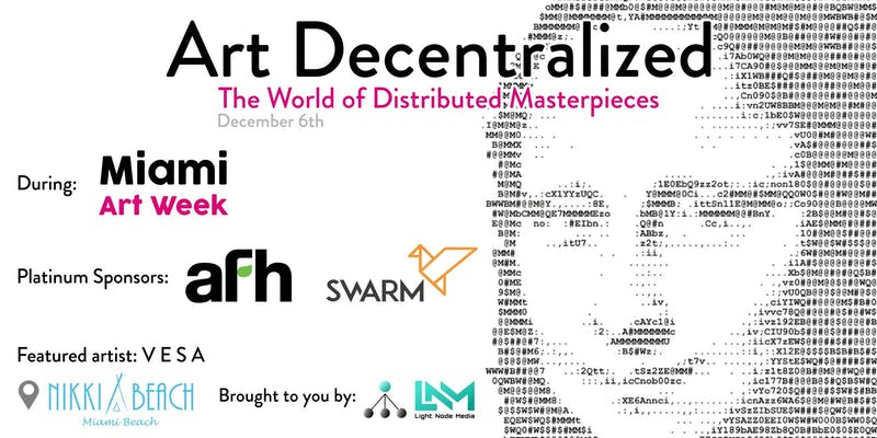 Art Decentralized - The World of Distributed Masterpieces