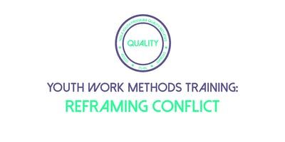 Youth Work Methods Training: Reframing Conflict