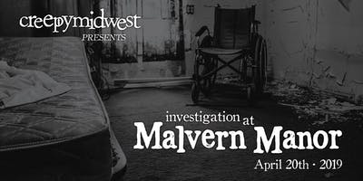 CreepyMidwest at the Malvern Manor