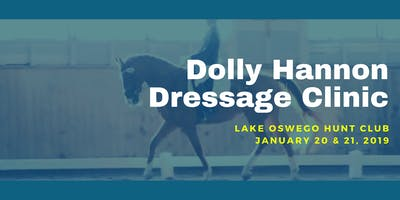 Dolly Hannon Dressage Clinic