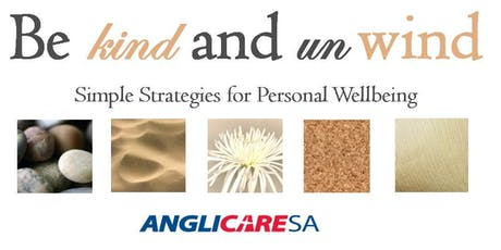 """Be Kind & Unwind"" personal wellbeing workshop tickets"
