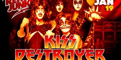 Retro Junkie presents DESTROYER (KISS Tribute) + resident DJ BB HAYES