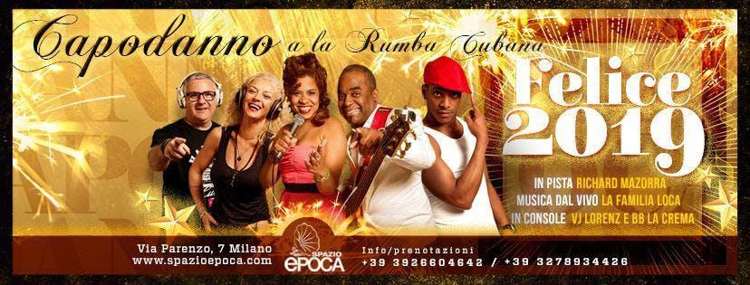 Capodanno 2019 La Rumba Cubana allo Spazio Ep