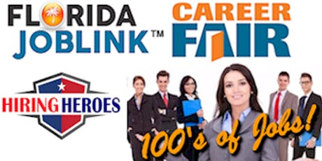 TAMPA / BRANDON / LAKELAND JULY 25TH - FLORIDA JOBLINK HIRING HEROES CAREER FAIR  tickets