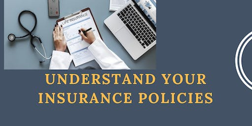 Understand Your Insurance Policies