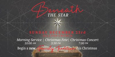 Beneath The Star // FREE Christmas Fete and Concert