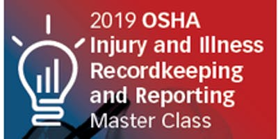 OSHA Injury and Illness Recordkeeping and Reporting Master Class (blr) S