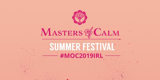 MASTERS OF CALM 2019 IRELAND