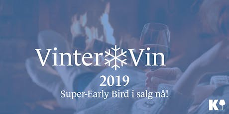 VinterVin 2019 · Early Bird-billetter i salg nå tickets