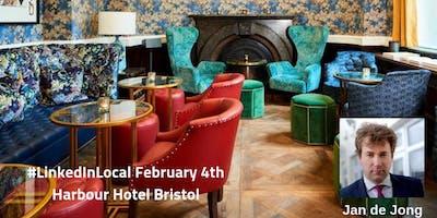 #LinkedInLocal Bristol Monday February 4th 2019