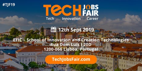 Tech Jobs Fair Lisbon - 2019 bilhetes