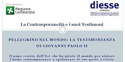 PELLEGRINO NEL MONDO: LA TESTIMONIANZA DI GIOVANNI PAOLO II - 14 Dicembre 2018