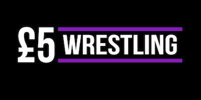 £5 Wrestling Show - Glasgow
