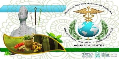 Primer Congreso Mundial de Medicina Tradicional, Natural y Bioenergética