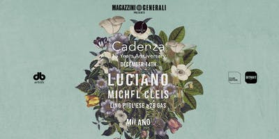 Cadenza 15 Years Anniversary: Luciano & Friends